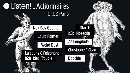 ● Listen! ∞ Actionnaires Paris: Noir Boy George, Oko Dj Nosedrip