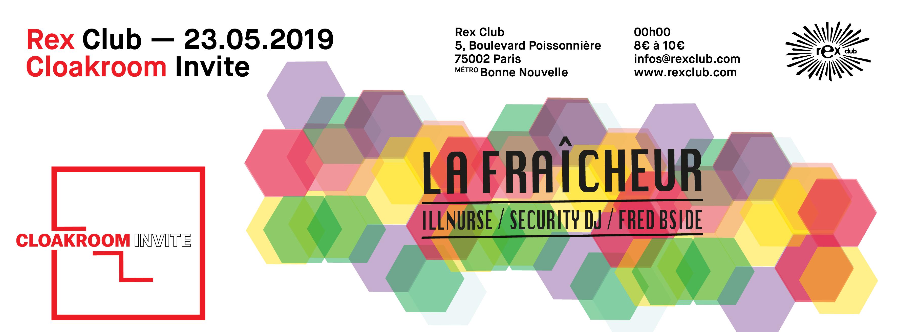 Cloakroom Invite La Fraicheur, Illnurse, Security DJ, Fred Bside