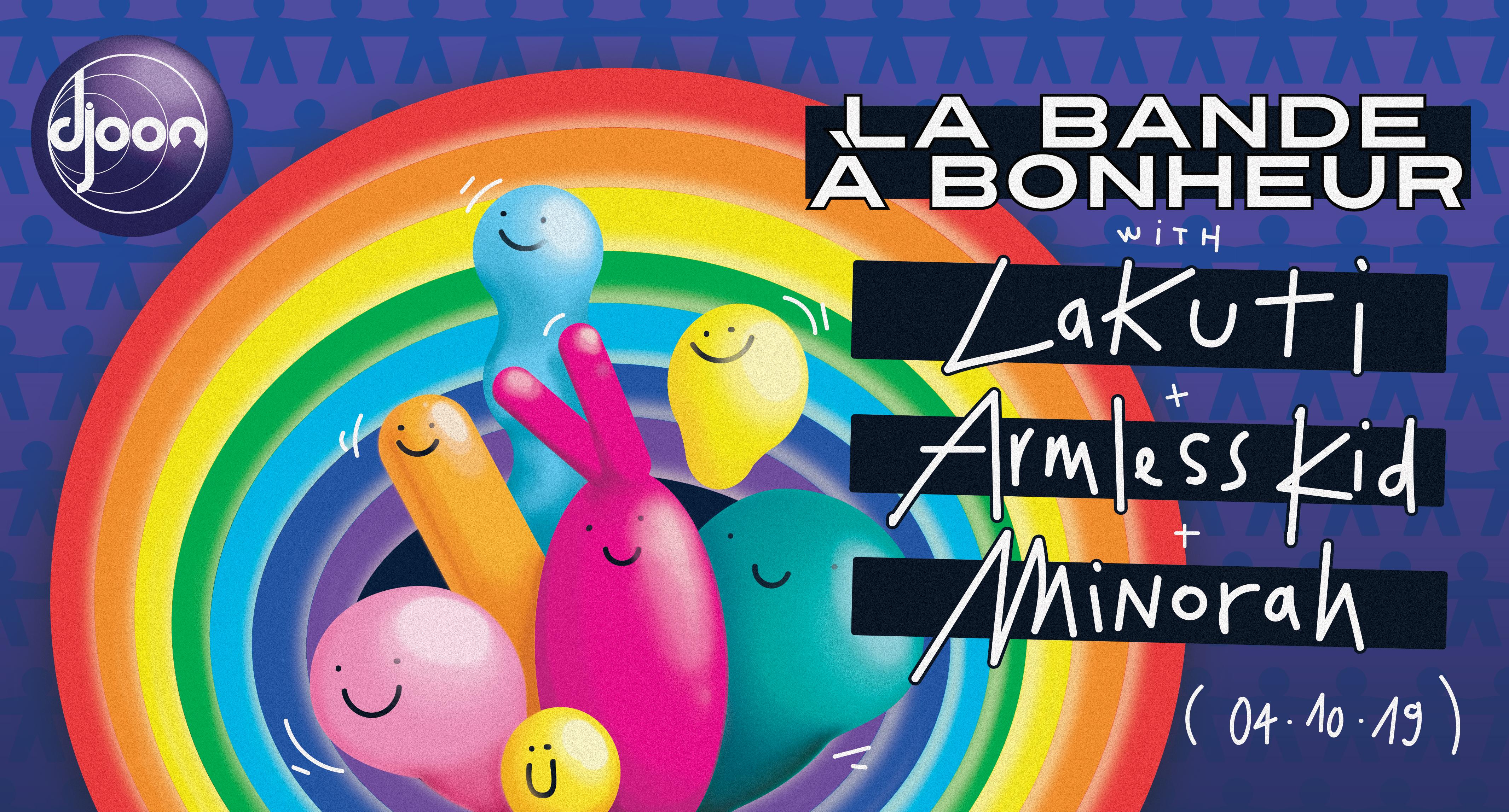 La Bande À Bonheur : Lakuti, Armless Kid, minorah