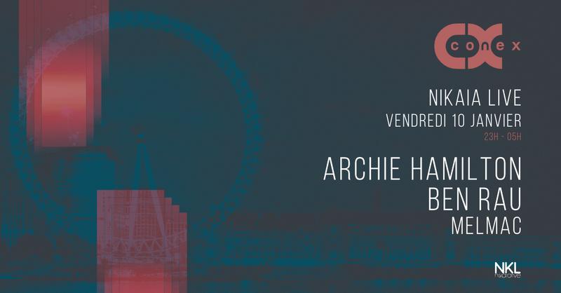 CONEX : ARCHIE HAMILTON · 10 Janvier · Nikaïa Live · Nice