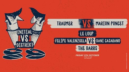 Initial vs Distrikt - Warehouse: Traumer, Le Loup, Melcure &more