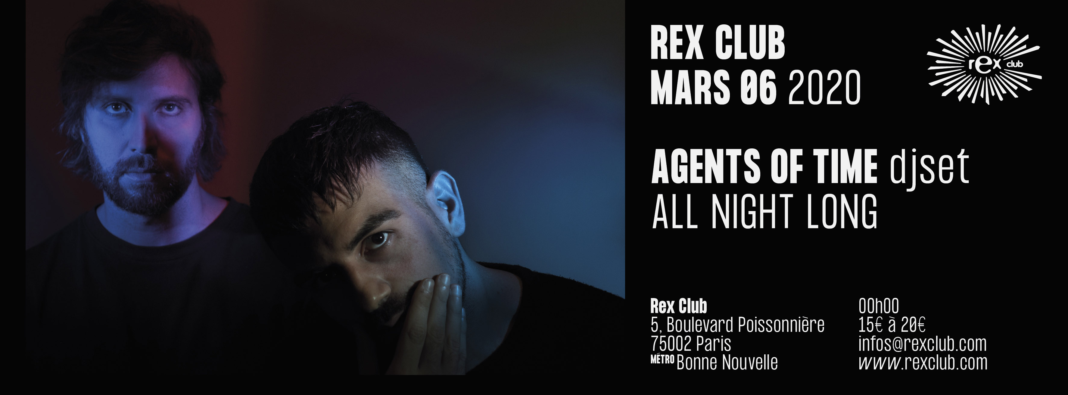 Rex Club presente Agents Of Time All Night Long