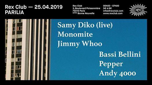 Parila: Samy Diko Live, Monomite, Jimmy Whoo, Bassi Bellini