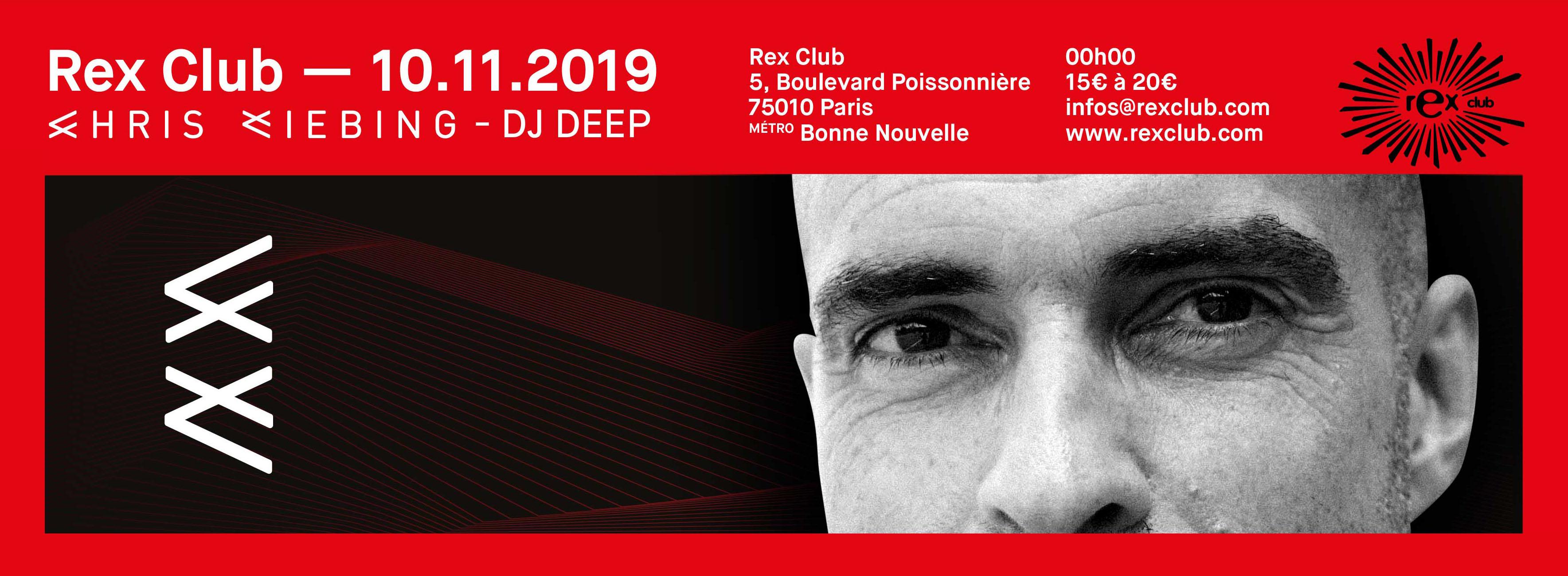 Rex Club presente: Chris Liebing, DJ Deep