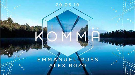 KÖMMA w/ Emmanuel Russ & Alex Rozo