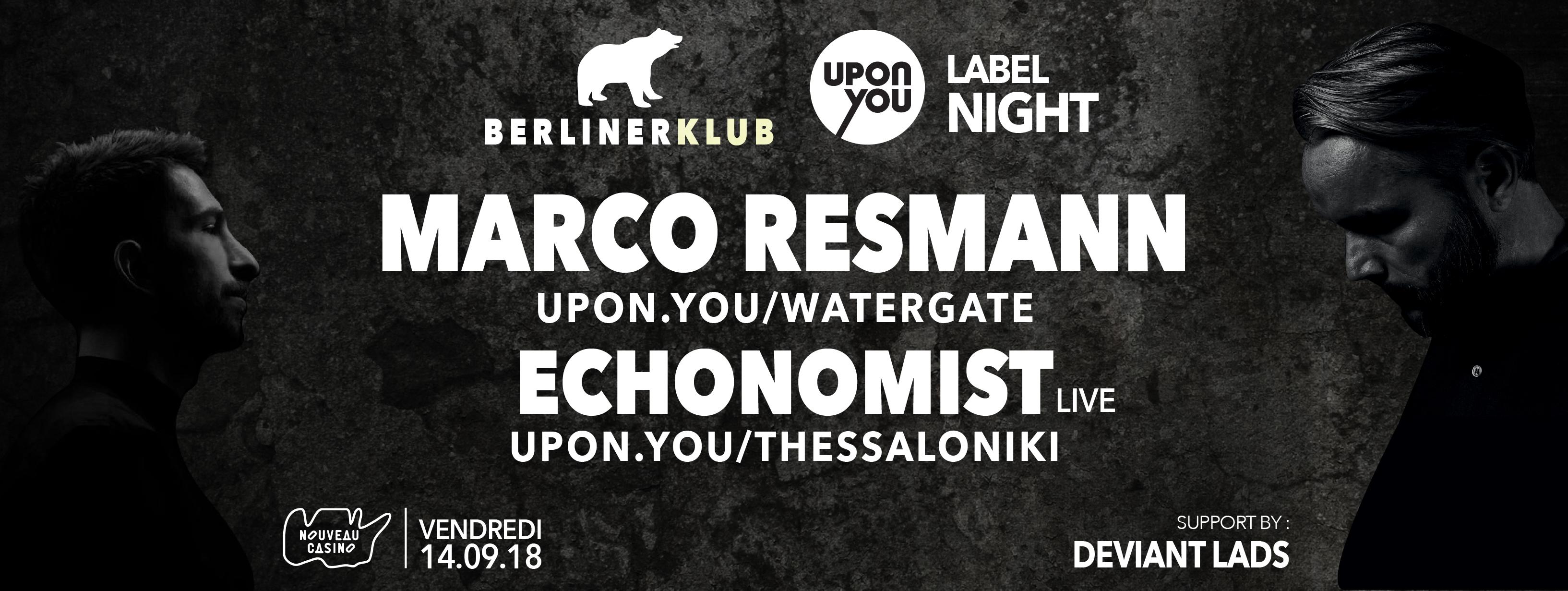 Berliner KLUB : Upon.You label night x Marco Resmann, Echonomist