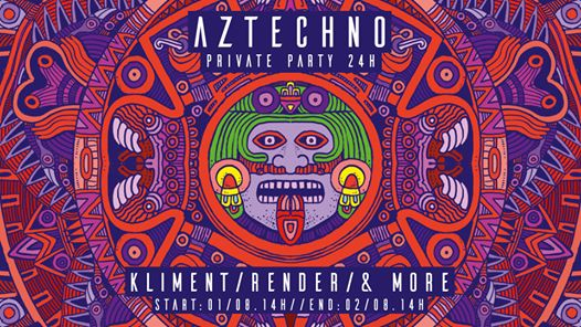 Aztechno Private Party 24H
