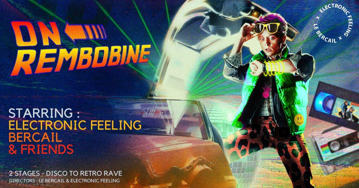 Disco to retro rave /Electronic Feelings & Le Bercail