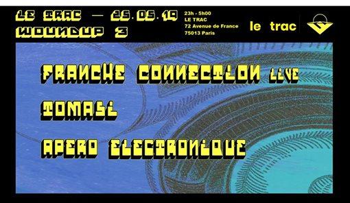 Woundup w/Franche Connection (Live), Tomasi & Apéro Électronique
