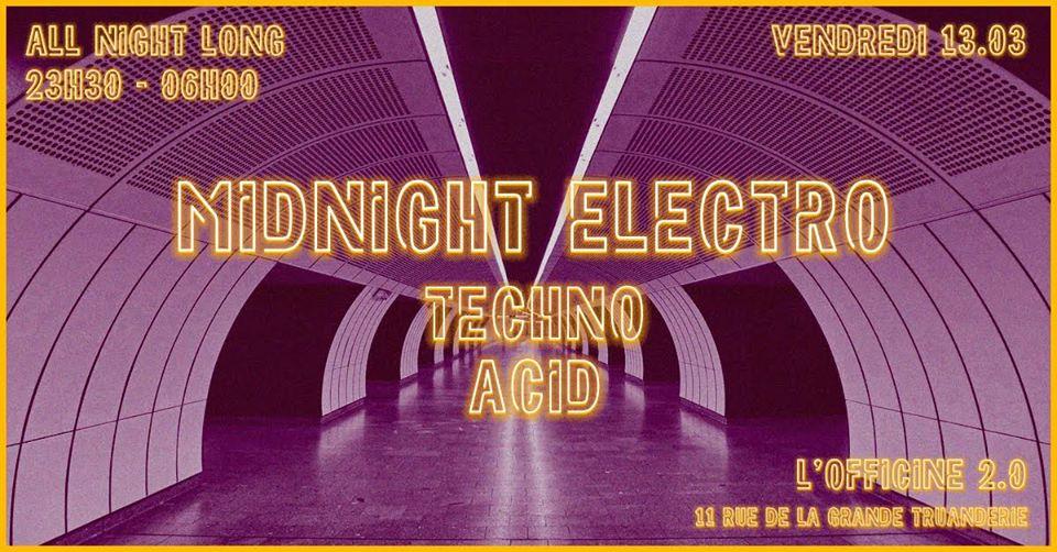 Midnight Electro : Techno and Acid