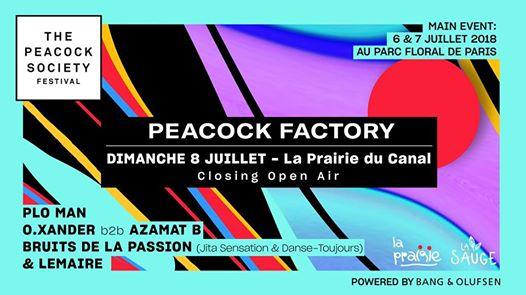 Peacock Factory: Closing du Peacock Society @la prairie du canal