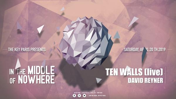 The Key Paris presents : Ten Walls (Live) !