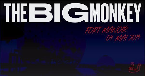The Big Monkey #FortManoir1