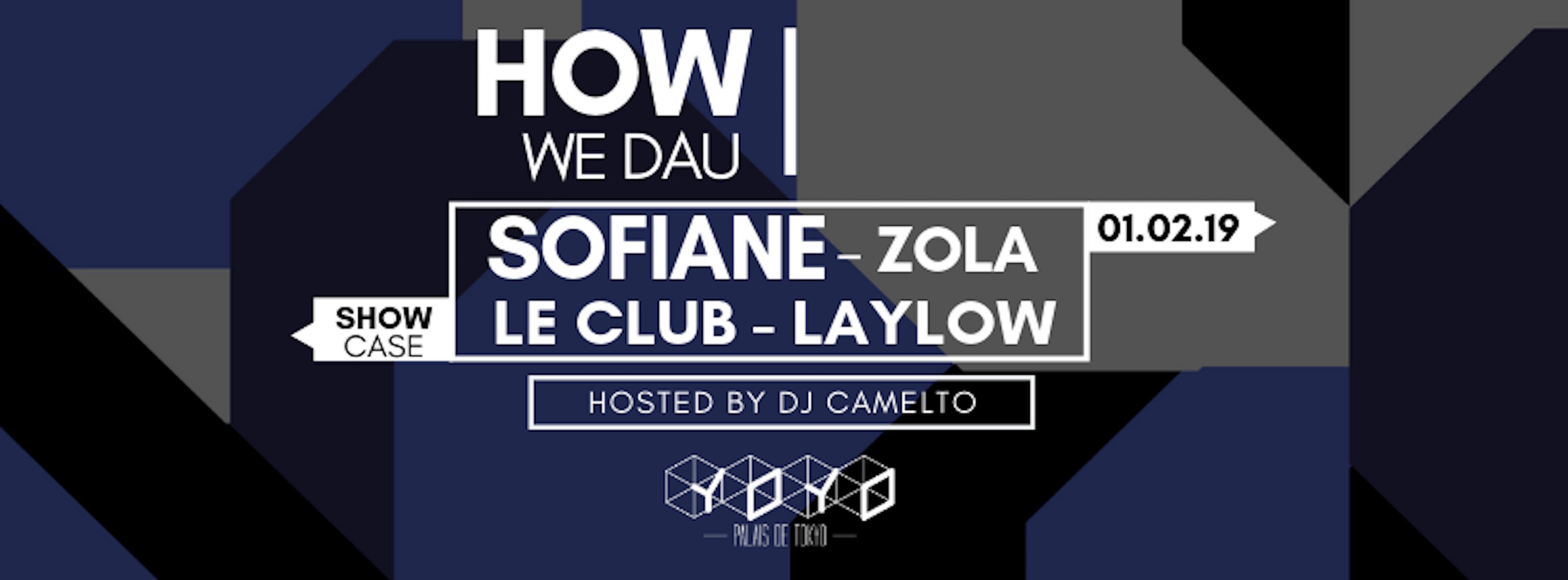 How We Dau - Sofiane / Zola / Le Club / Laylow