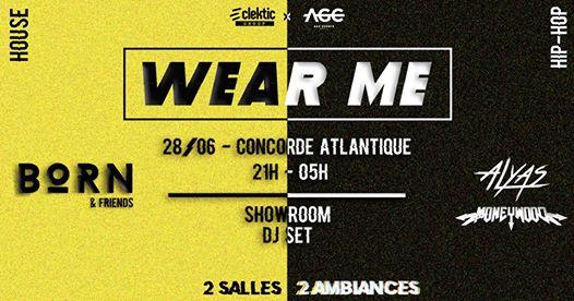 WEAR ME #4 : 2 salles/2 ambiances, Pop-up store, DJ sets
