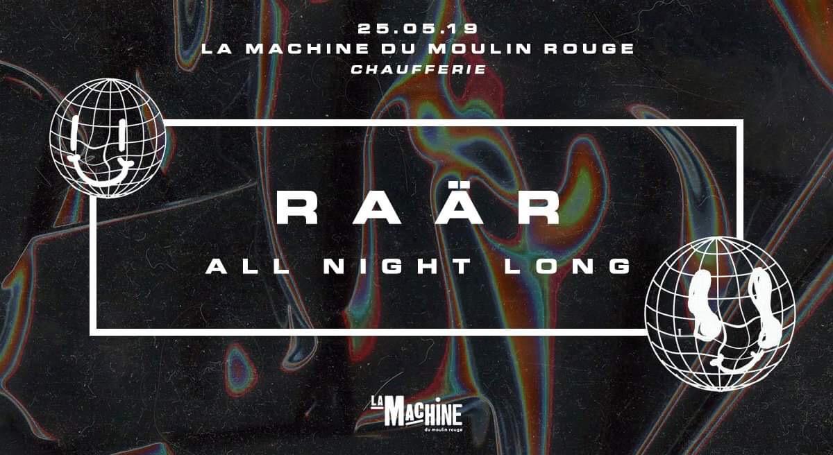 La Machine : Raär - All night long -