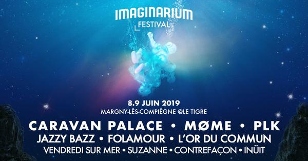 Imaginarium Festival 2019 ► 8 & 9 JUIN 2019