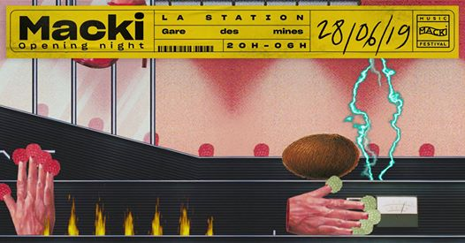 Opening Night Macki 2019 x La Station