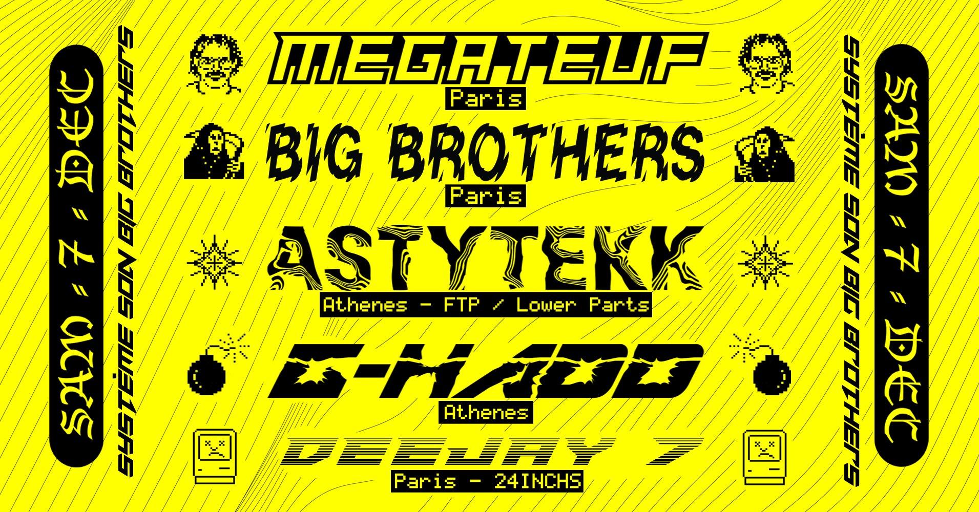 Megateuf & Big Brothers invitent Astytekk & G-Hadd au Sultan