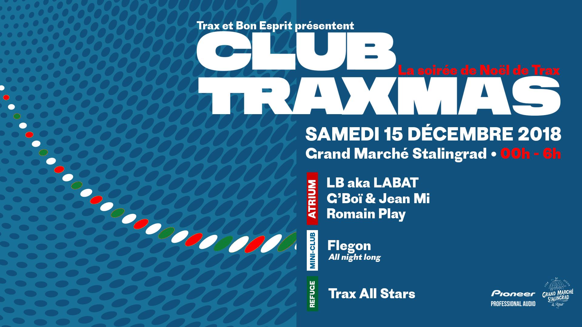 Club TraXmas - La soirée de Noël de Trax !