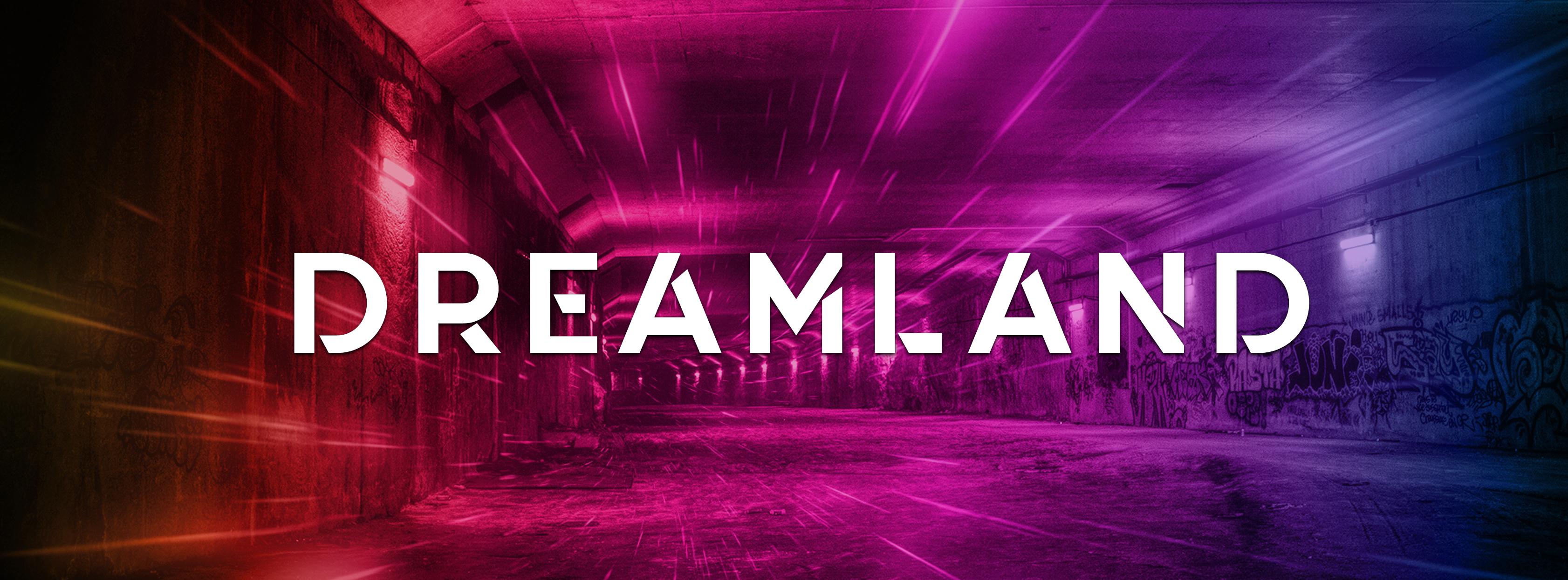 FFR • Dreamland