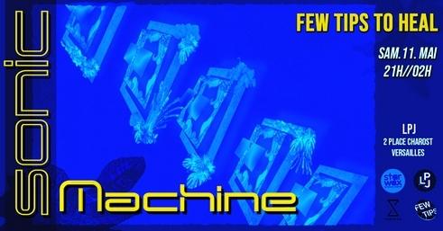 Sonic Machine #1 // Few Tips to Heal