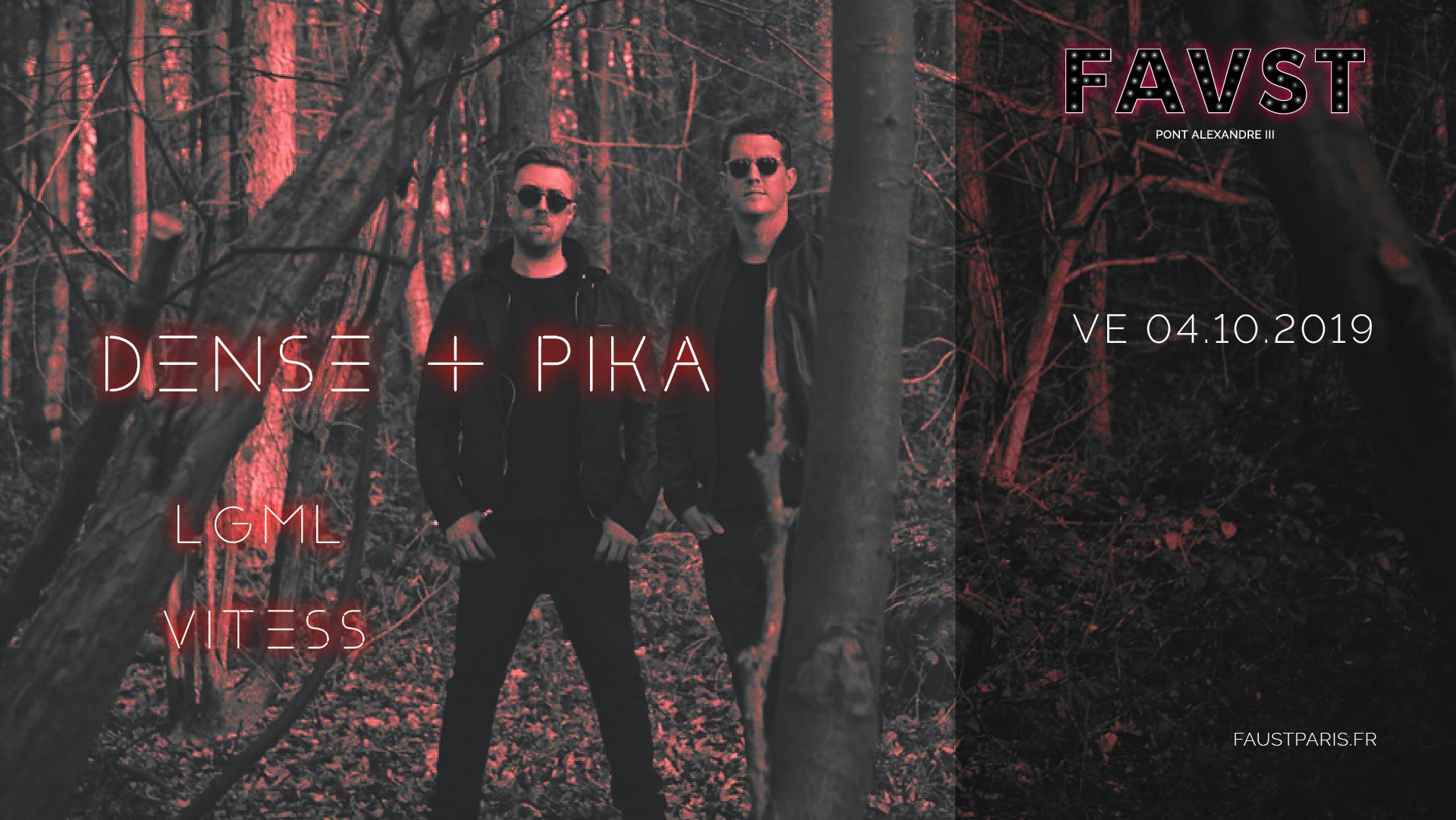 Faust : Dense & Pika, LGML, Vitess