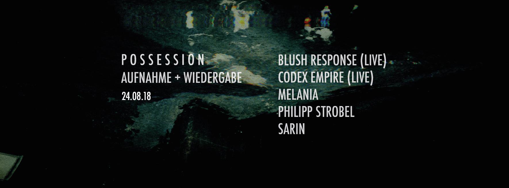 Possession invite Aufnahme+Wiedergabe