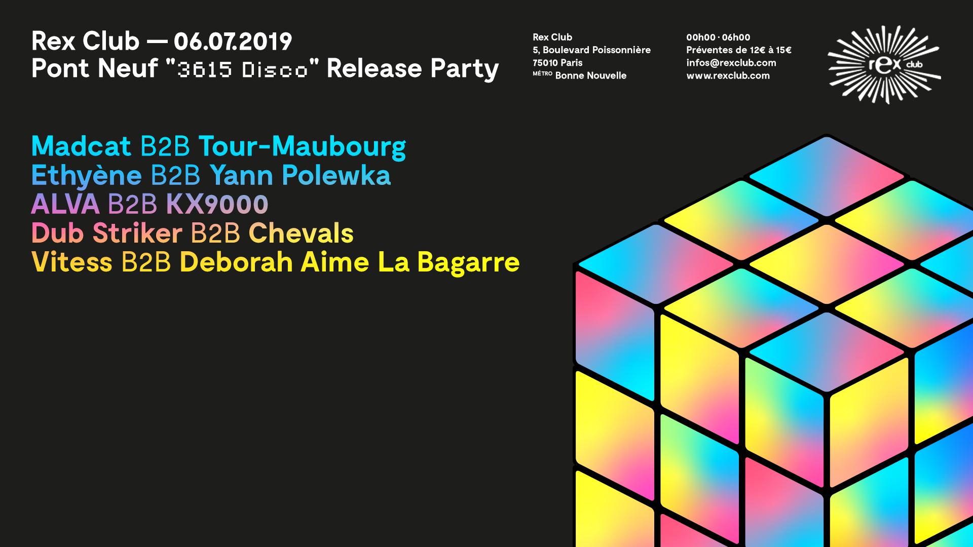 "Pont Neuf ""3615 Disco"" Release Party"