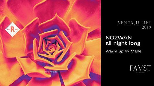 RESET presents Nozwan all night long // Faust