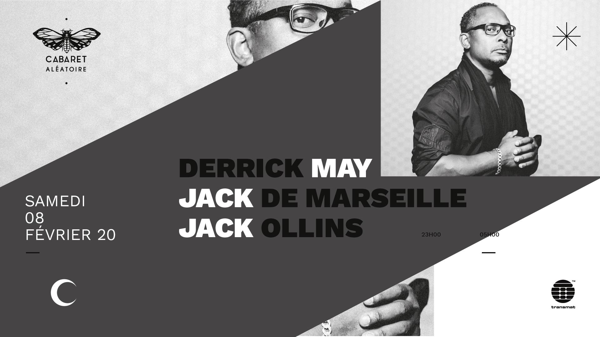 DERRICK MAY + JACK DE MARSEILLE + JACK OLLINS