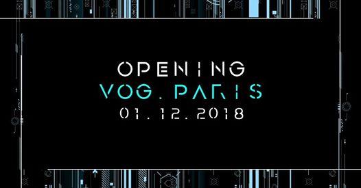 Opening VOG.Paris le 1 December 2018