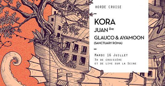 Horde Cruise S3E9 : Kora, Juan Live, Glauco & Ayamoon