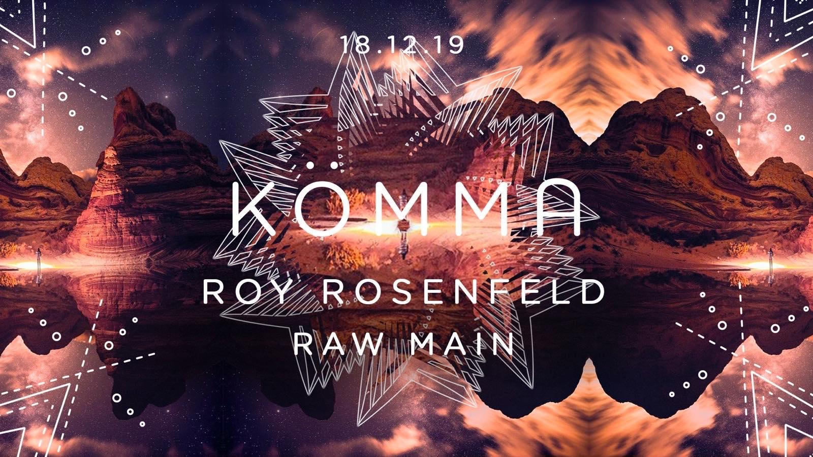 KÖMMA Paris + Roy Rosenfeld (All Day I Dream)