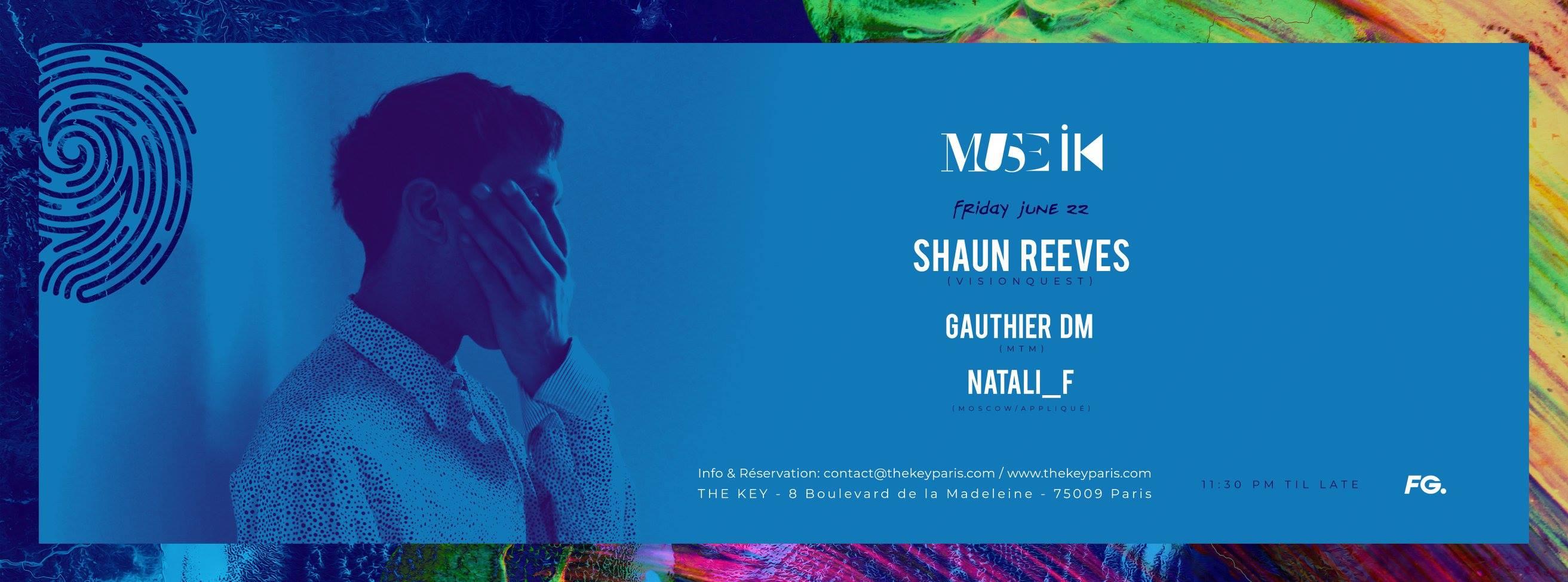 The Key x MUSE IK : Shaun Reeves, Gauthier DM, Natali_F