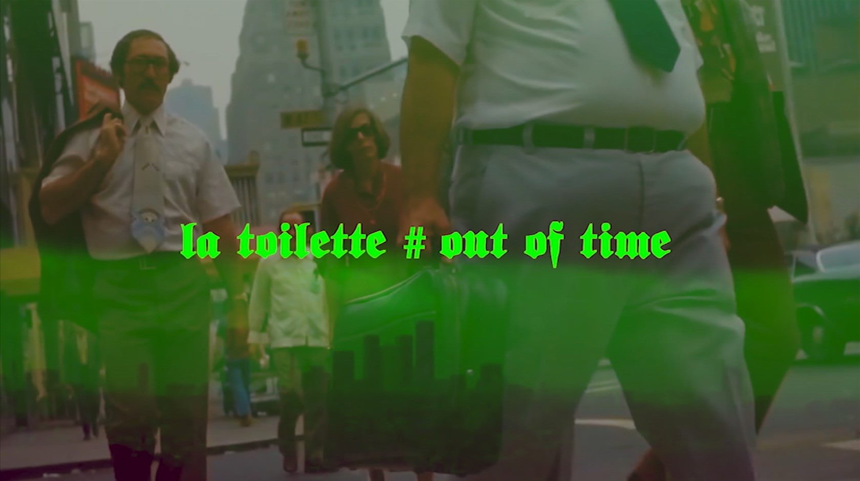 Holy Toilette # Out of time
