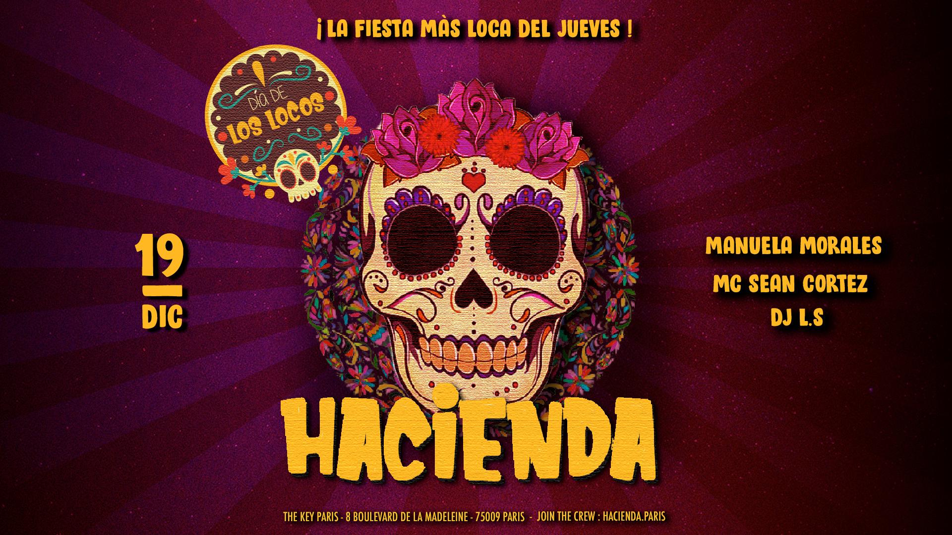 Hacienda presenta : El día de los Locos ᚕ Jueves 19 de Diciembre