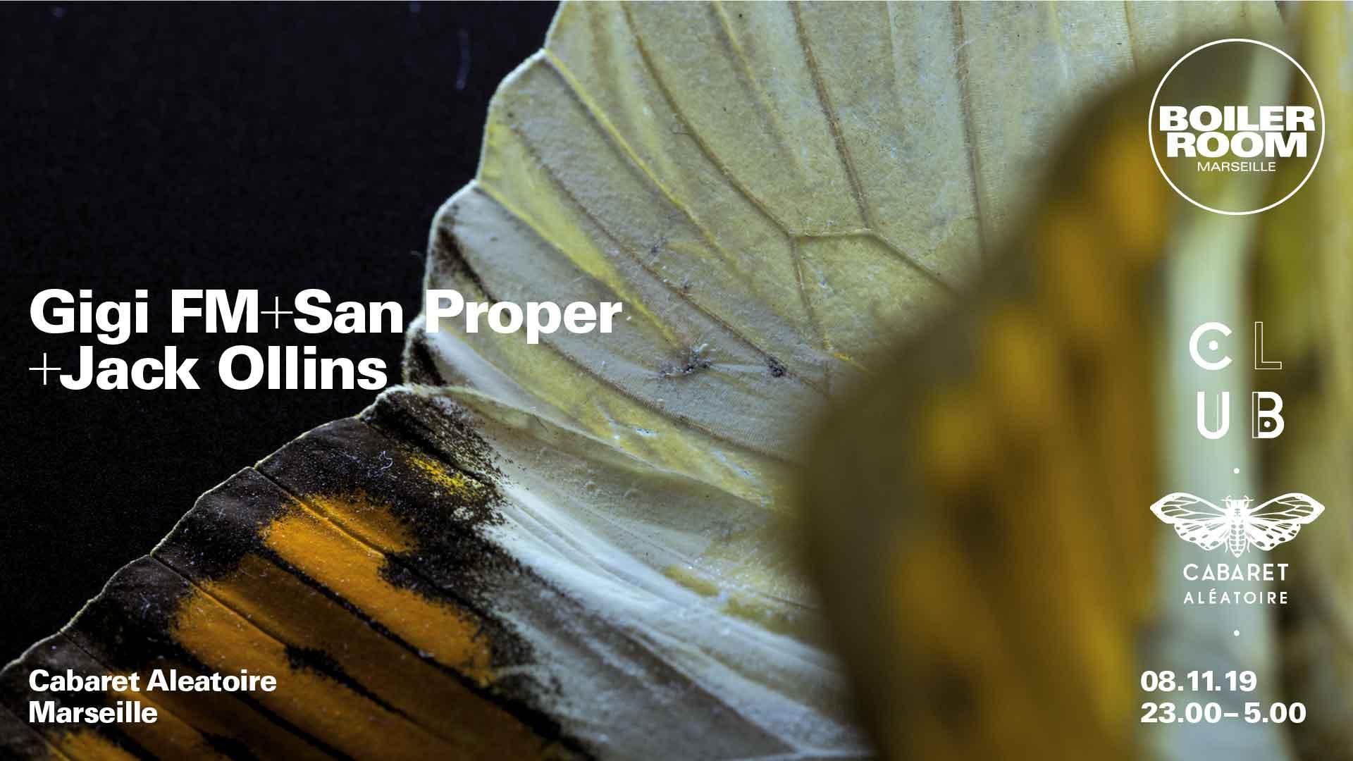 Club Cabaret x Boiler Room : San Proper + Gigi FM  + Jack Ollins
