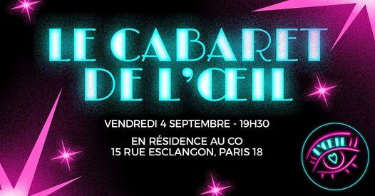 Re-Opening : Le cabaret de l'Oeil au CO #1