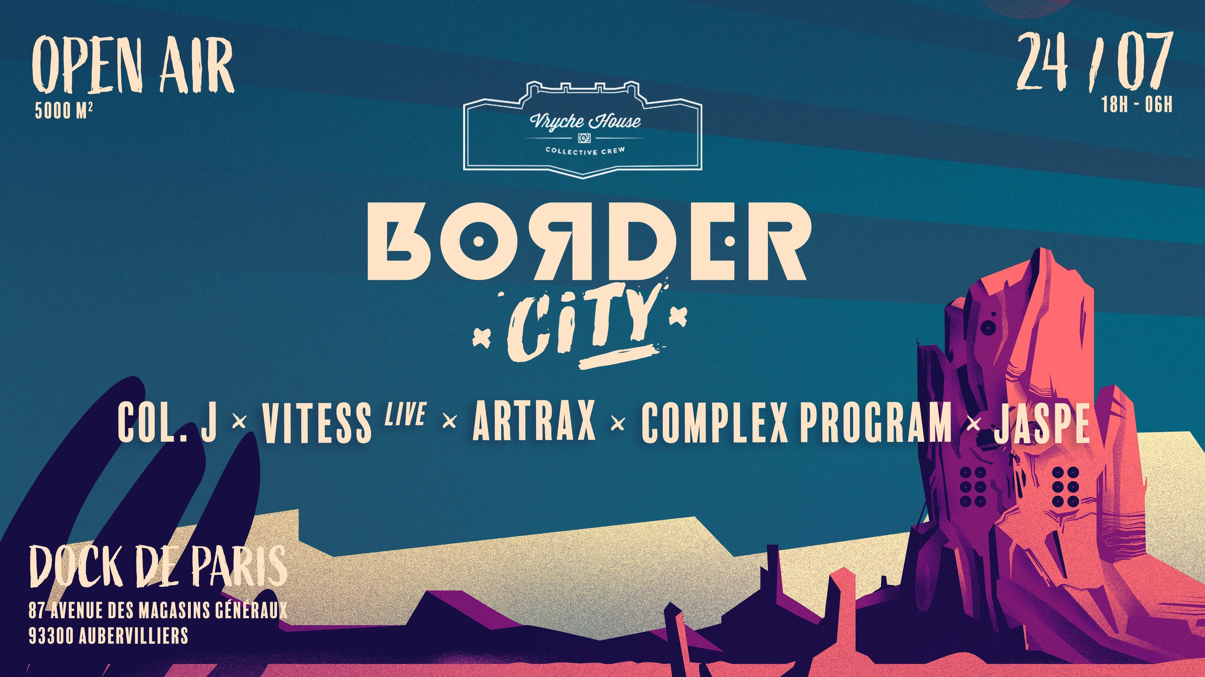 Border City x Vryche House