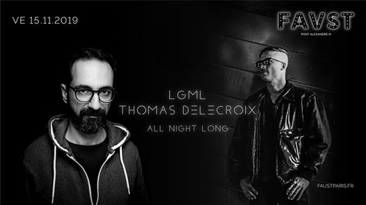 Faust: LGML & Thomas Delecroix All Night Long