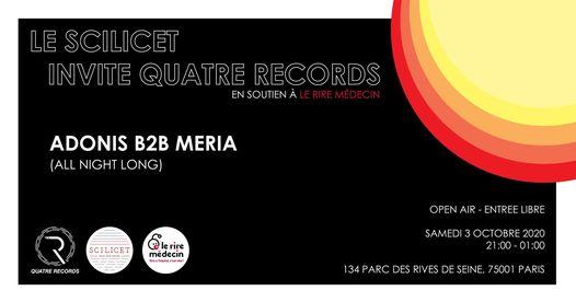 Quatre Records @ Scilicet : Adonis b2b Meria