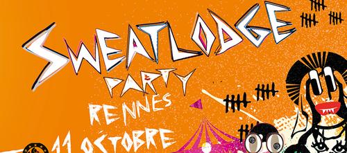 SweatLodge Party @ Rennes