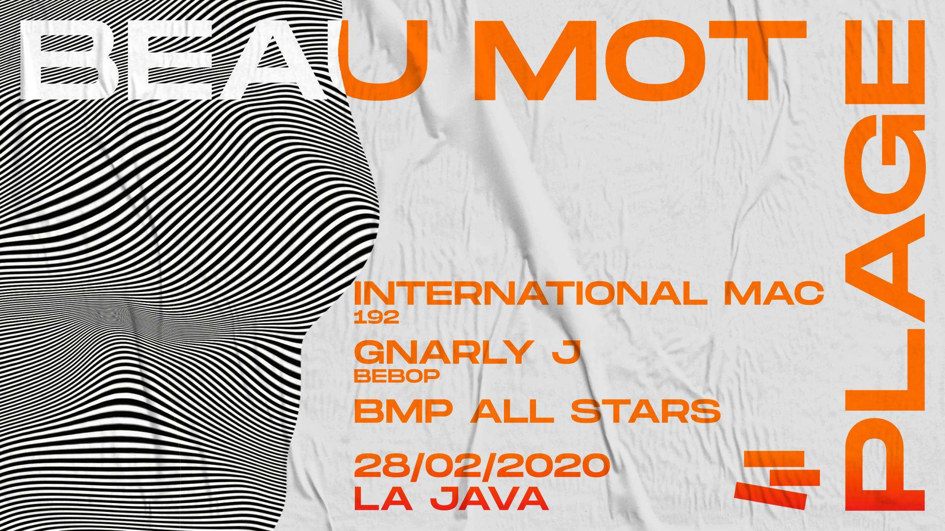 Beau Mot Plage invite International Mac & Gnarly J