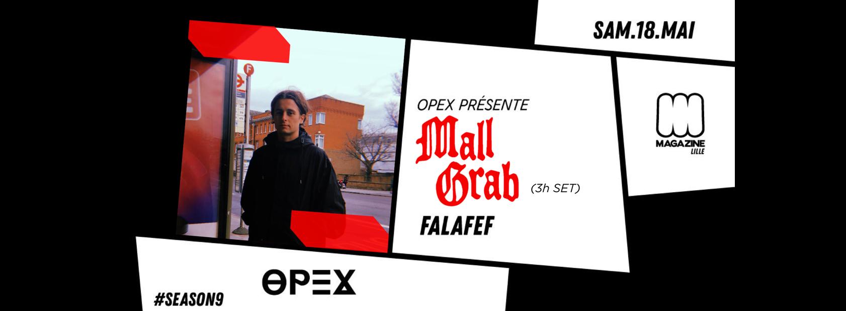 OPEX présente Mall Grab
