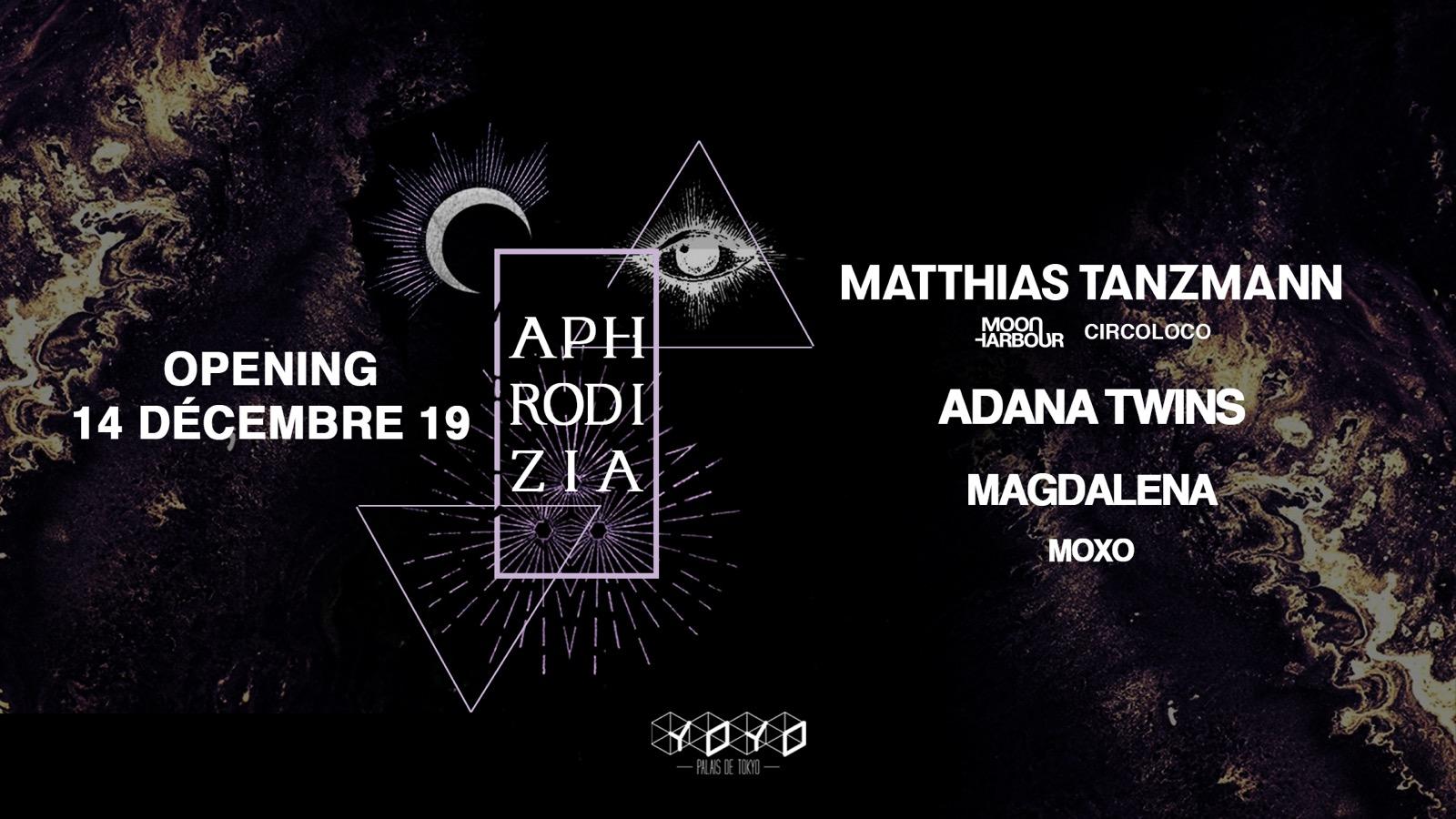 Aphrodizia @YOYO w/ Matthias Tanzmann, Adana Twins, Magdalena, Moxo