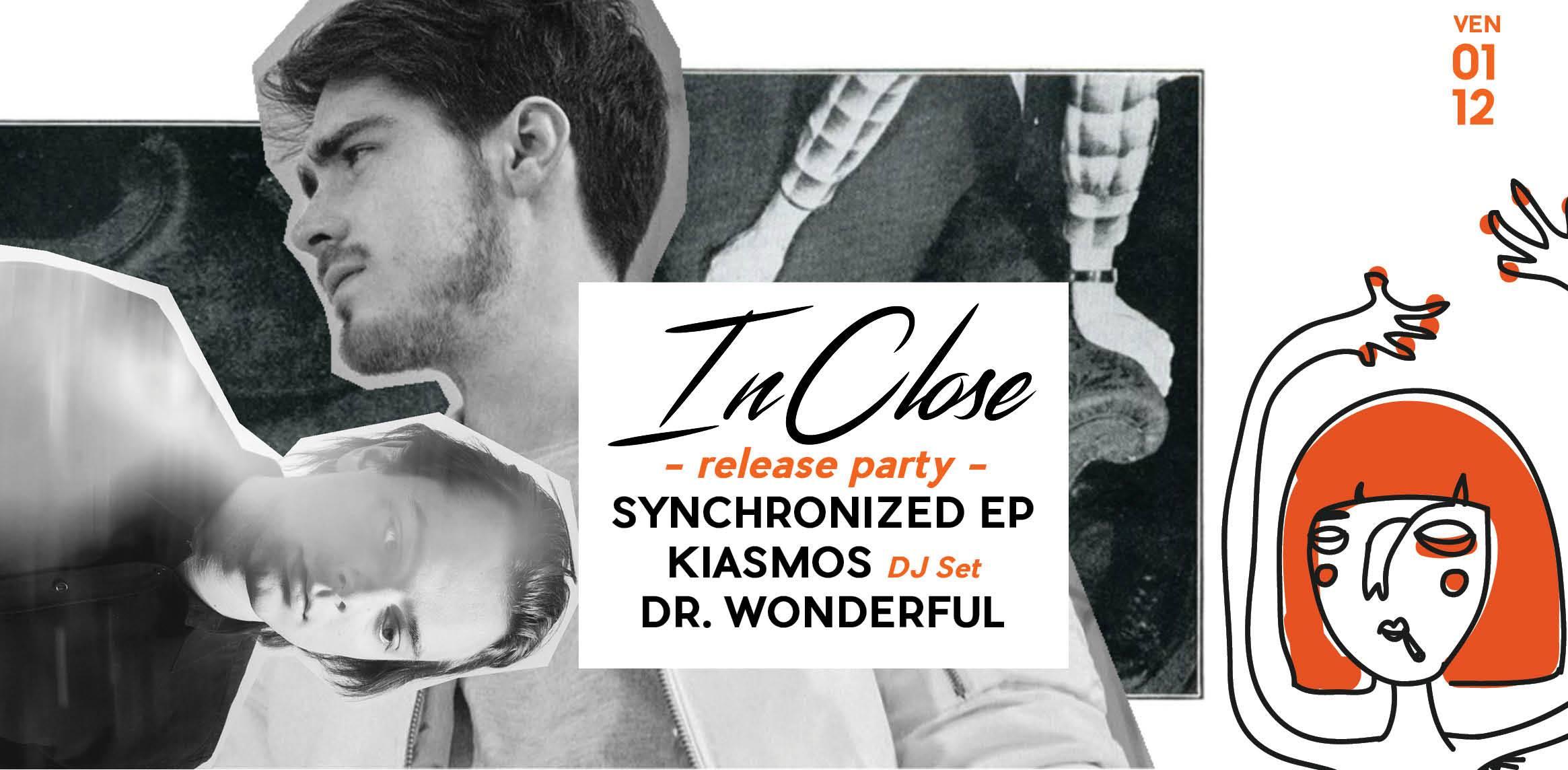 Club/ InClose release w/ Kiasmos (DJ) & Dr Wonderful