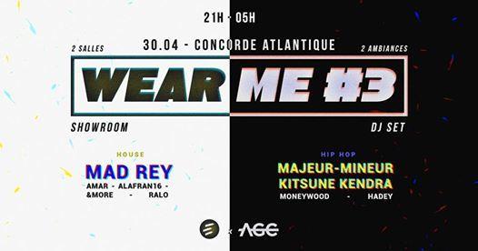 WEAR ME #3 : 2 salles/2 ambiances, Pop-up store, DJ sets