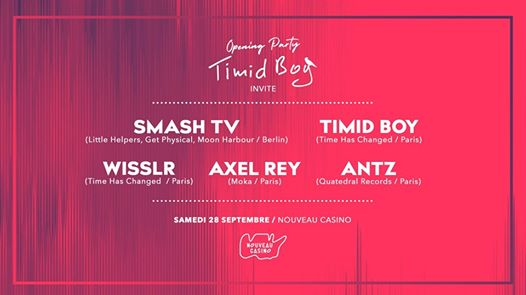 Opening Timid Boy Invite : Smash TV, Wisslr, Axel Rey, Antz