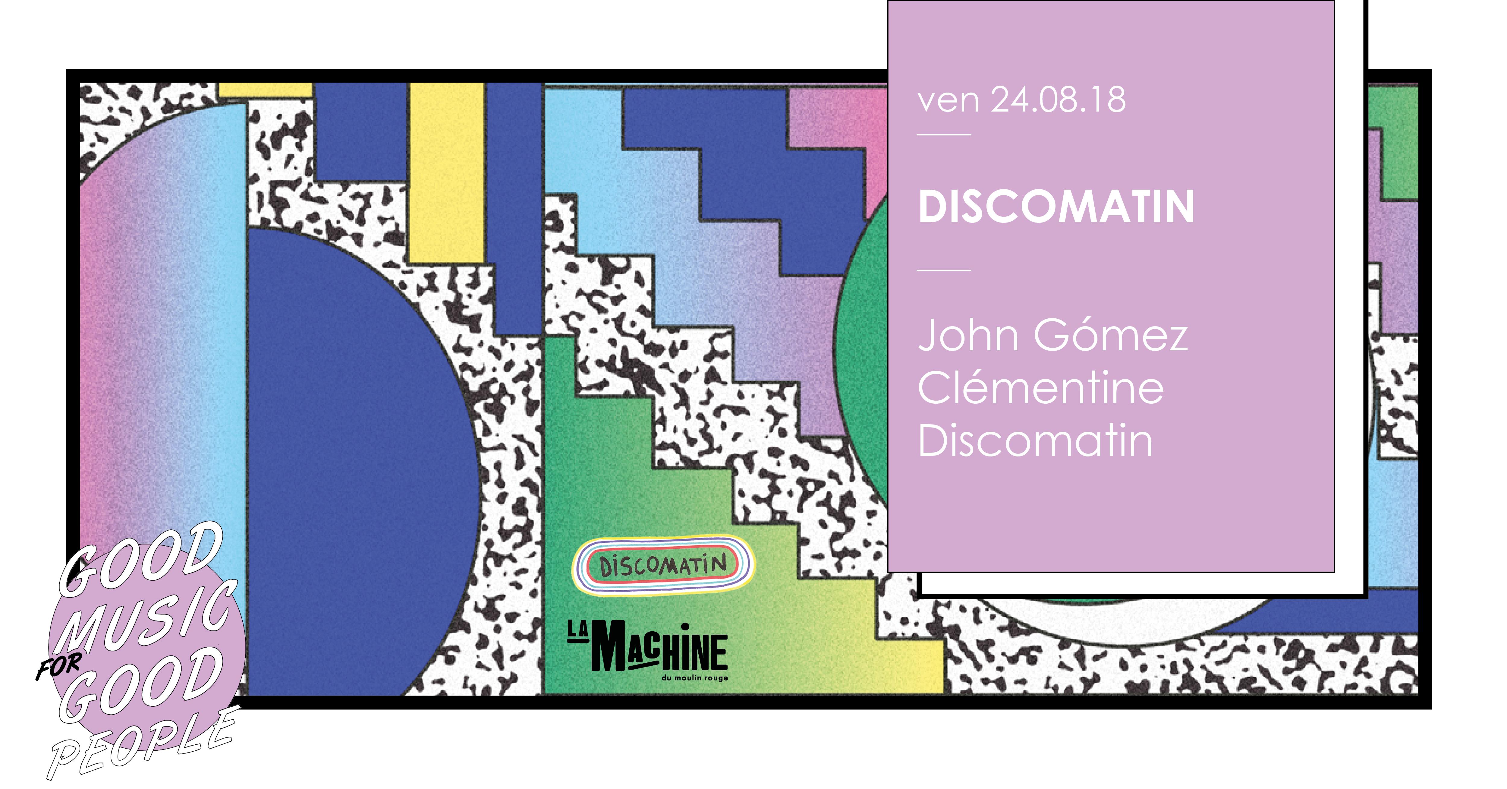 Discomatin : John Gómez • Clémentine • Discomatin